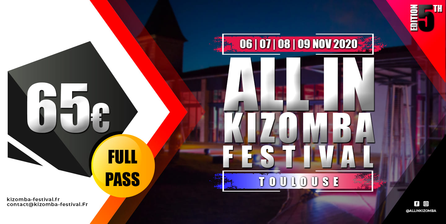 Toulouse ALL IN Kizomba Festival 2020 / Happiness Edition