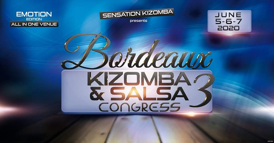Bordeaux Kizomba & Salsa Congress 2020 - Emotion Edition